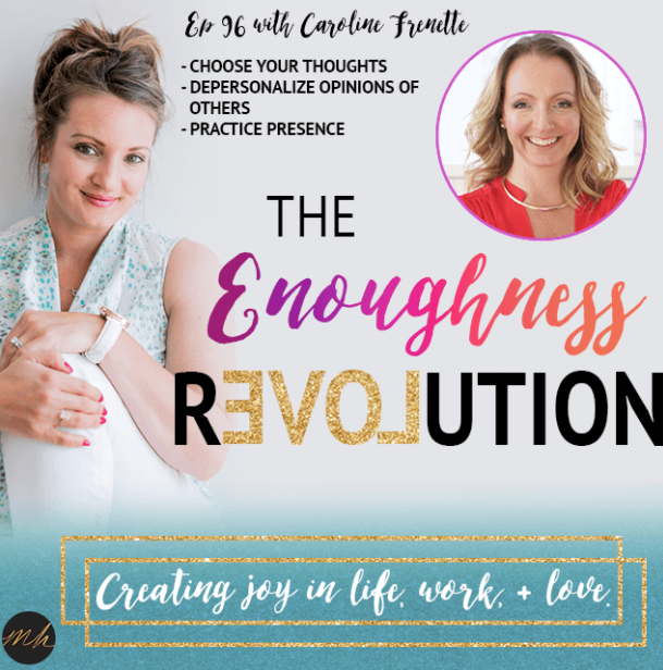 Caroline Frenette Interview Enoughness Revolution