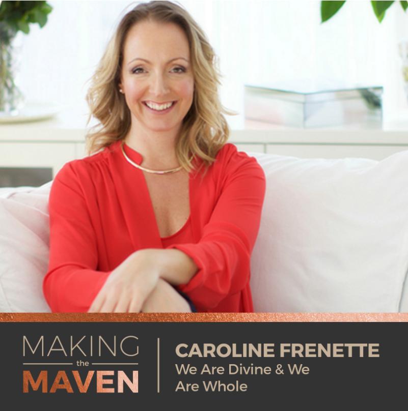 Caroline Frenette Interview Making The Maven