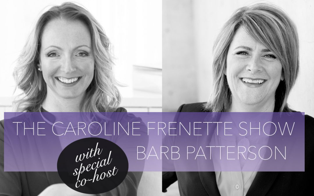 {PODCAST #36} Barb & Caroline Answer Your Questions